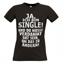 Damen T-Shirt Modell: Ja ich bin Single