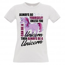 Damen T-Shirt Modell: Always be yourself